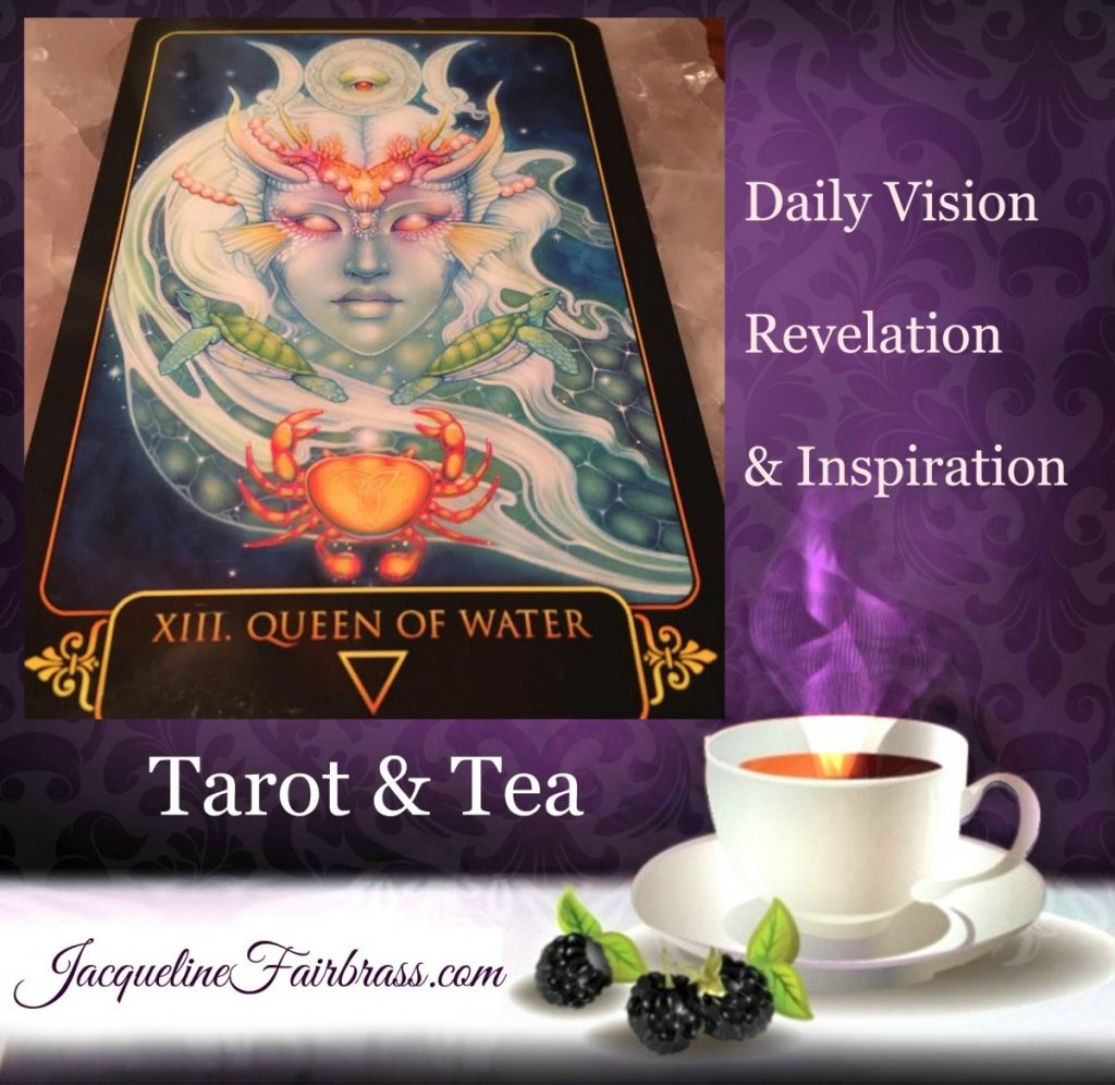 Emotional | Honesty | Feelings | Tarot & Tea | Daily Oracle | Feeling Absolutely Fabulous | Queen of Water | Jacqueline Fairbrass