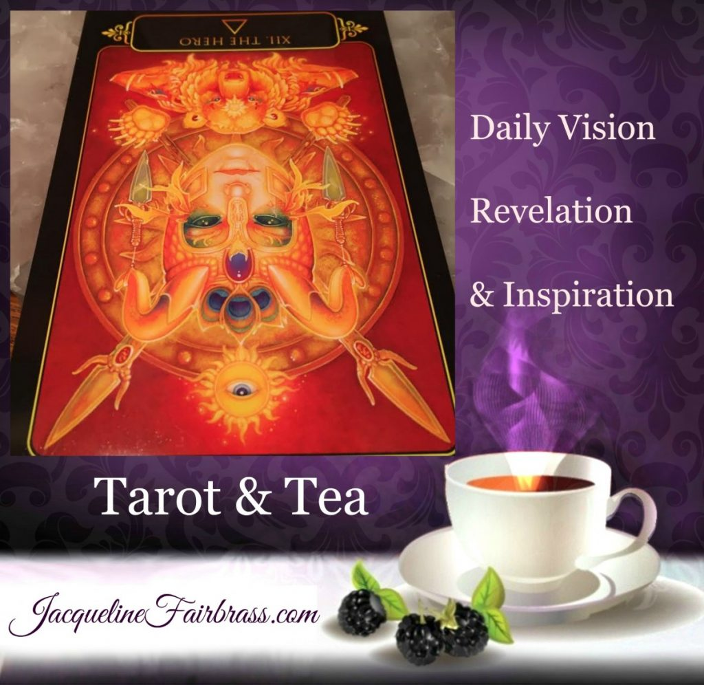 Hero | The Hero Reversed | Tarot & Tea | Twelve of Fire | Compassion | Feeling Absolutely Fabulous | Jacqueline Fairbrass