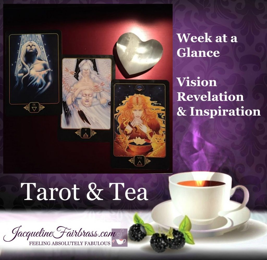Inner Voice | Receptivity | Week at a Glance | Tarot & Tea | Jacqueline Fairbrass | Bramble Cottage | Feeling Absolutely Fabulous