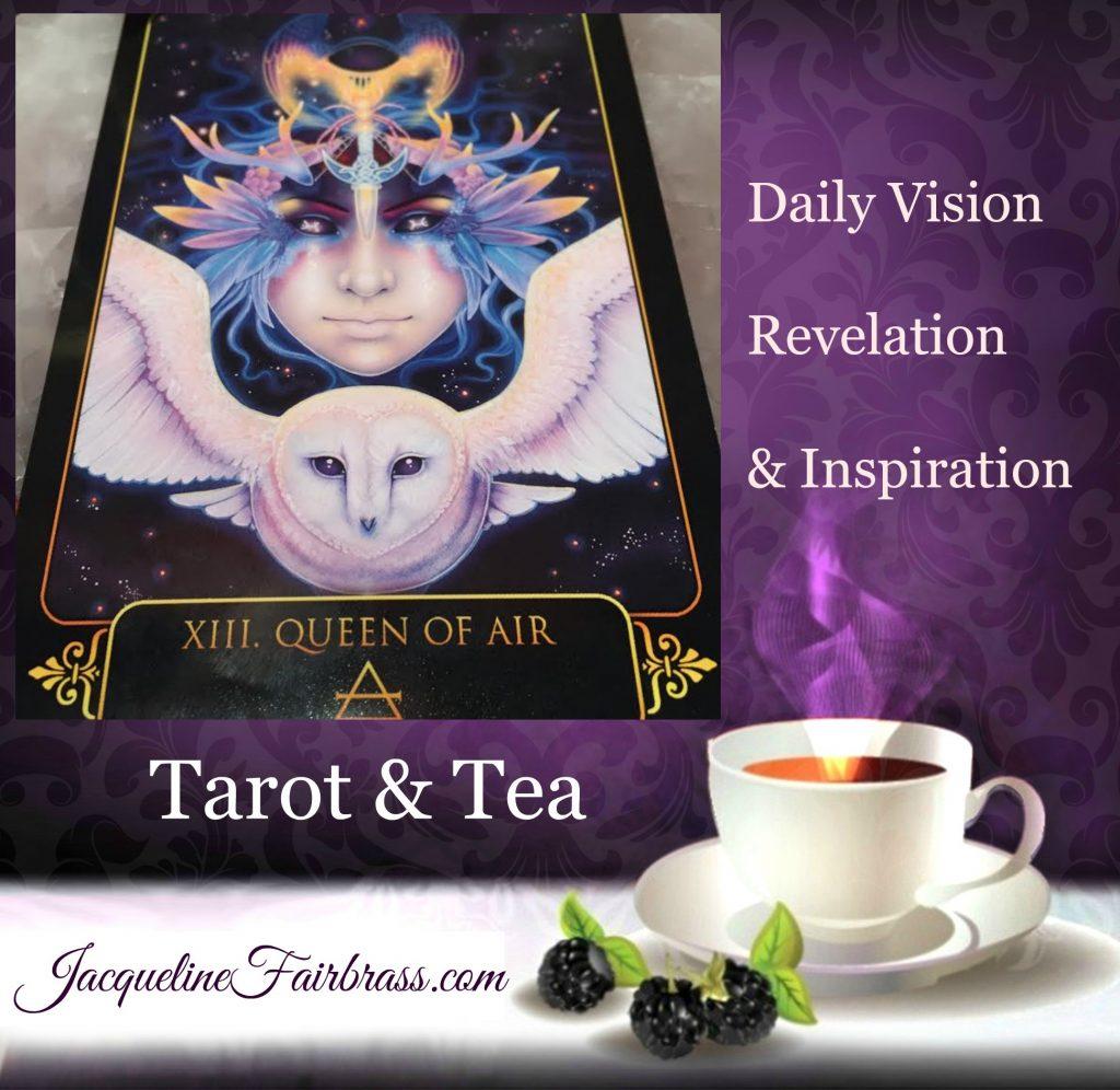 Realism   Tarot & Tea   Queen of Air   Jacqueline Fairbrass   Feeling Absolutely Fabulous   Tarot   Tea  
