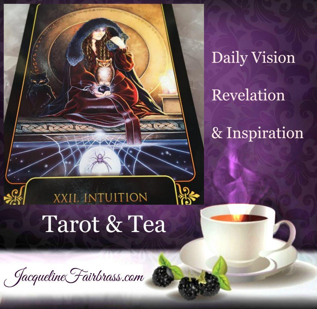 Intuition | Jacqueline Fairbrass | Tarot & Tea | Tarot | Tea | Daily Oracle