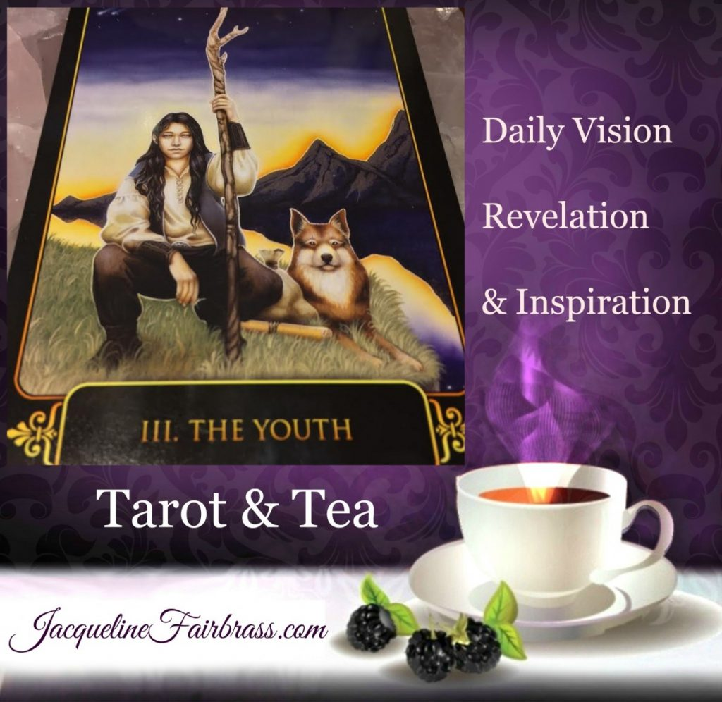 Transformation | The Youth | Tarot & Tea | III | Feeling Absolutely Fabulous | Jacqueline Fairbrass | Daily Oracle