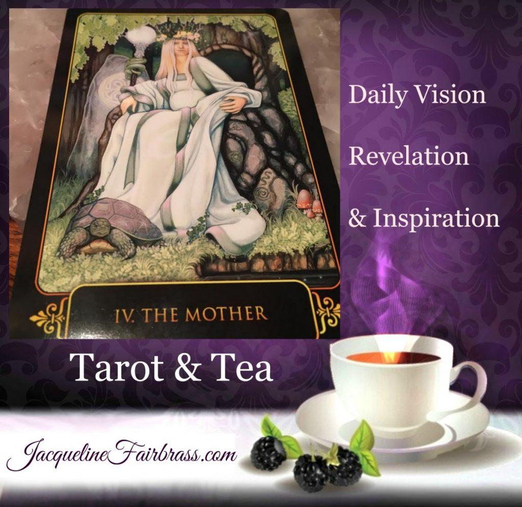 Creativity | The Mother | Playfulness | Tarot & Tea | Feeling Absolutely Fabulous | Jacqueline Fairbrass | Daily Oracle