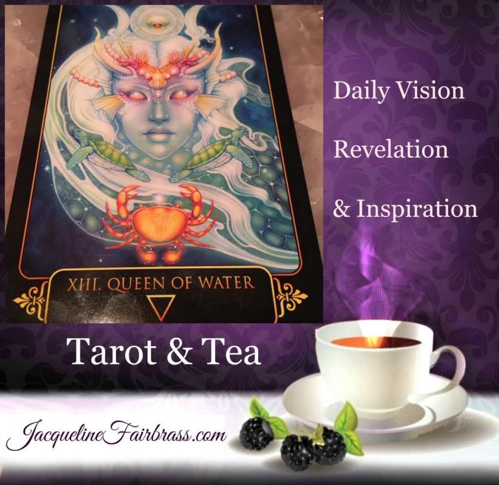 Kindness | Emotions | Tarot & Tea | Queen of Water | Feeling Absolutely Fabulous | Jacqueline Fairbrass | Daily Oracle