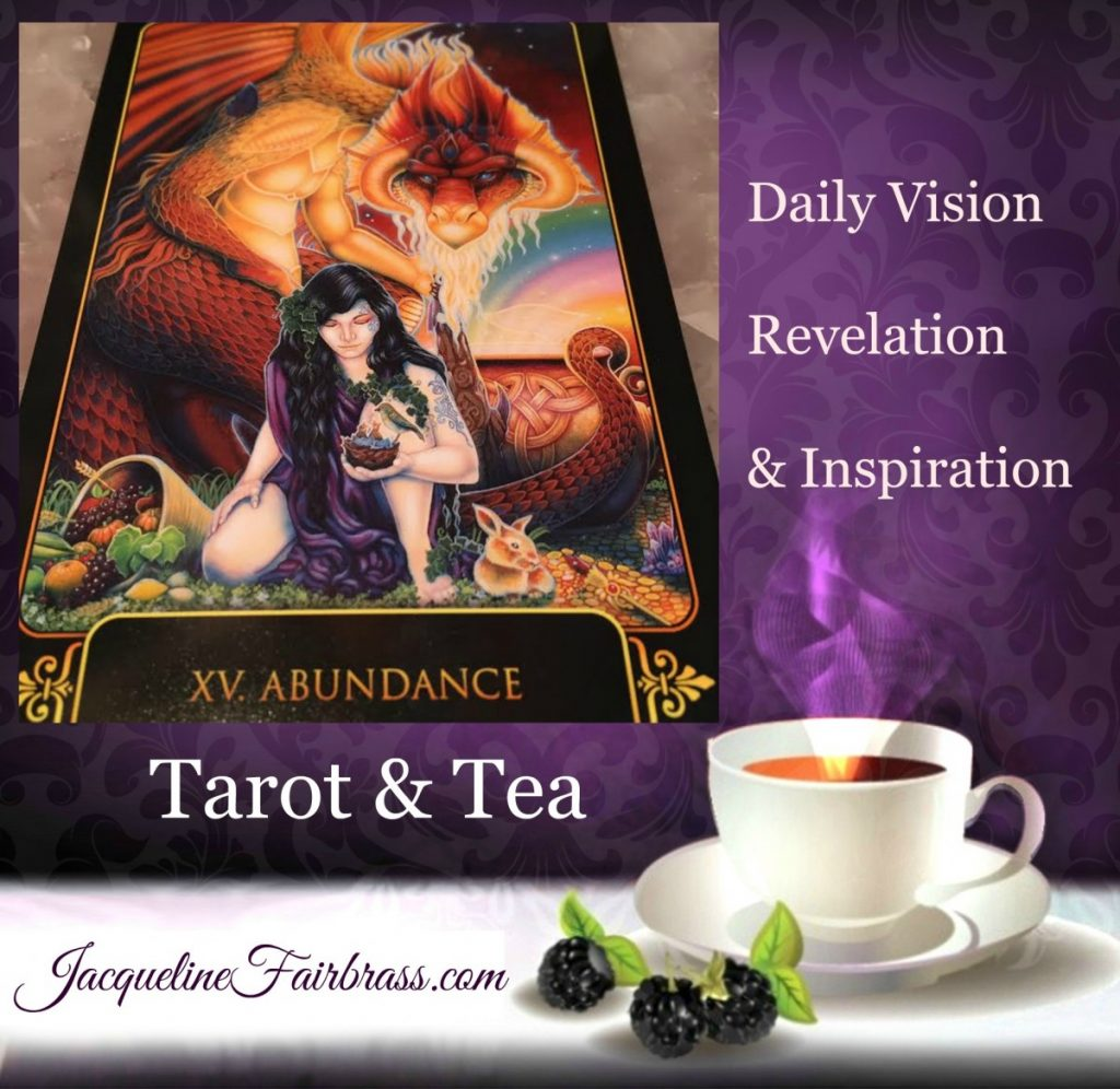 Generous | Abundance | Give and Receive | Tarot & Tea | Feelings Absolutely Fabulous | Bramble Cottage | Jacqueline Fairbrass | Daily Oracle