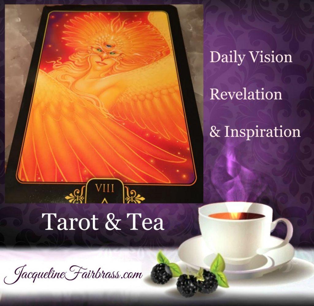 Purpose | Transformation | Tarot & Tea | Eight of Fire | Bramble Cottage | Feeling Absolutely Fabulous | Jacqueline Fairbrass